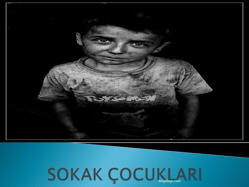 SOKAK ÇOCUKLARI bilgidagi.com