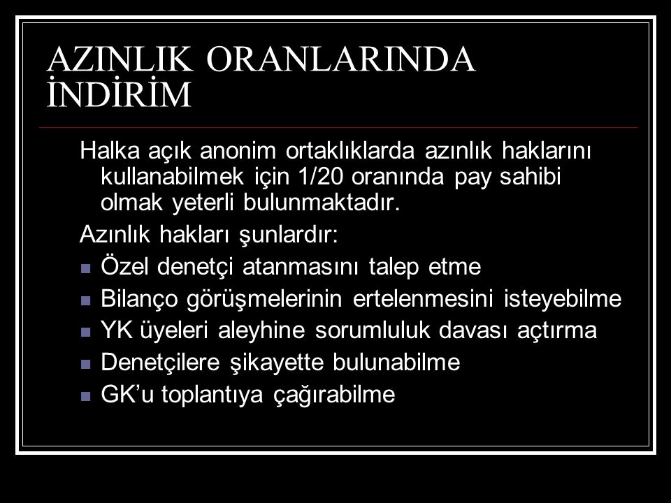 AZINLIK ORANLARINDA İNDİRİM