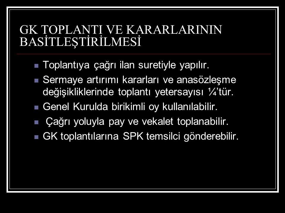 GK TOPLANTI VE KARARLARININ BASİTLEŞTİRİLMESİ