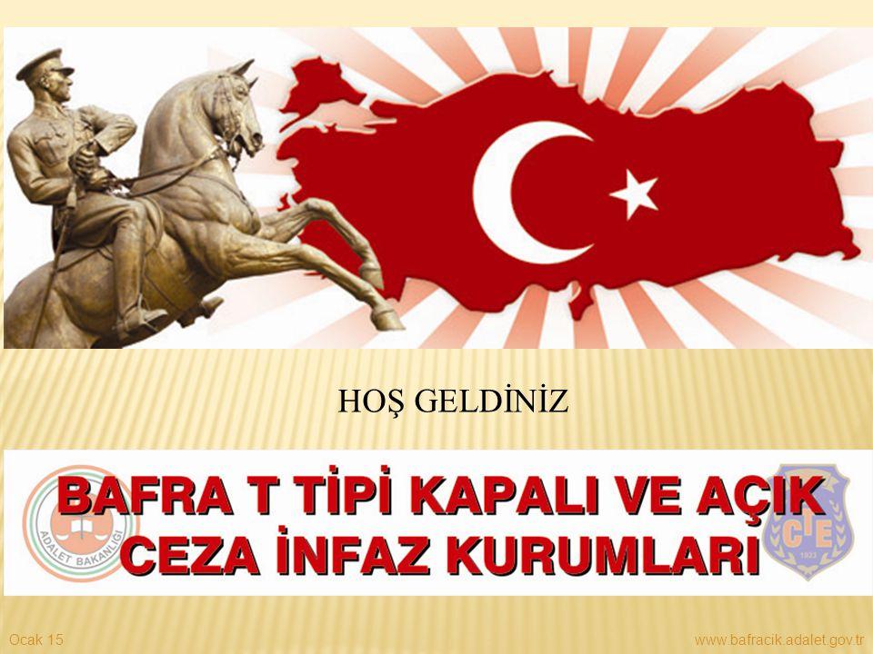 HOŞ GELDİNİZ Nisan 17 www.bafracik.adalet.gov.tr