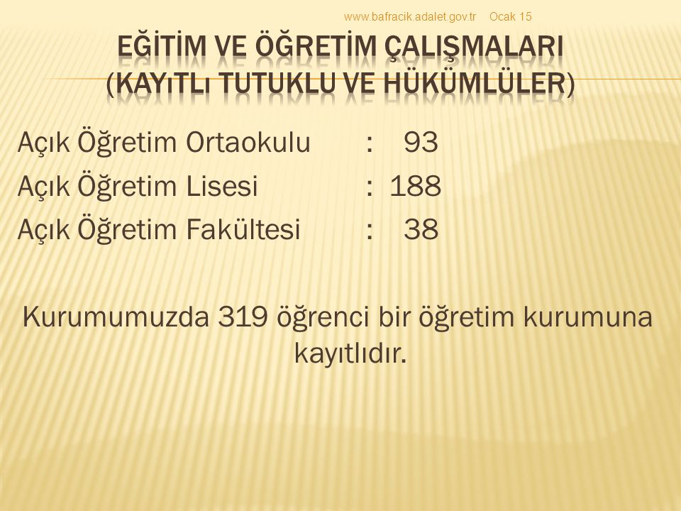 EĞİTİM VE ÖĞRETİM ÇALIŞMALARI (Kayıtlı Tutuklu ve Hükümlüler)