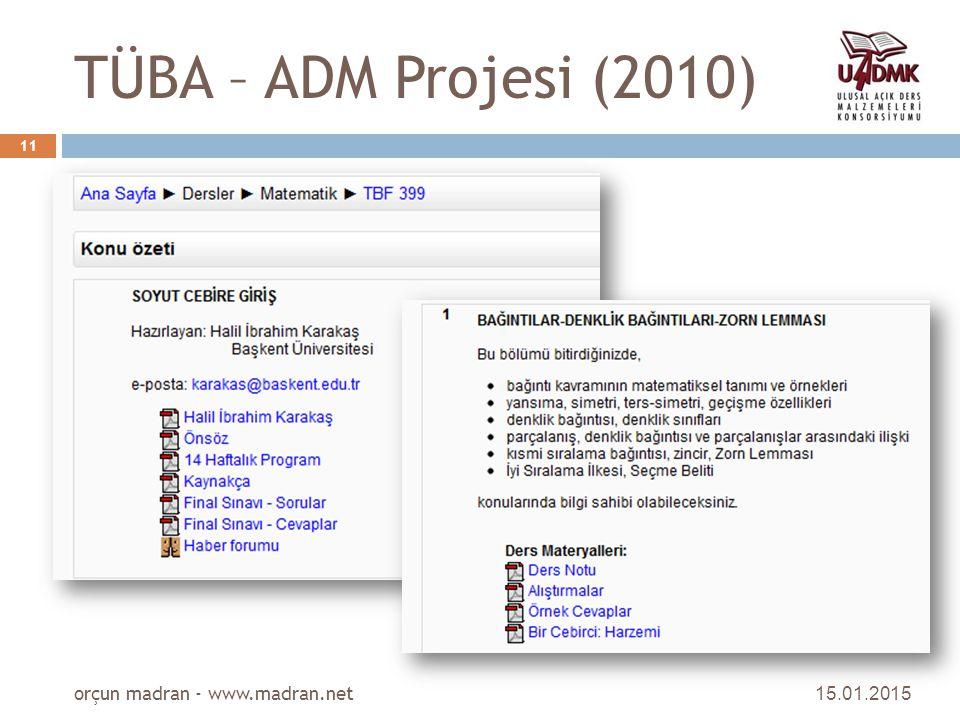TÜBA – ADM Projesi (2010) orçun madran - www.madran.net 08.04.2017