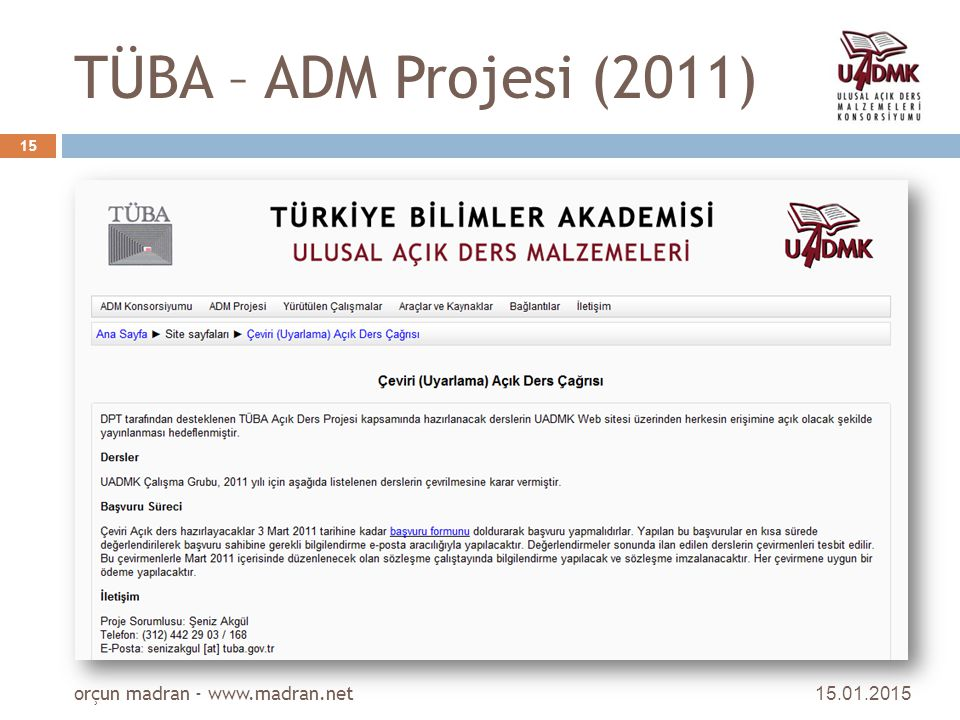TÜBA – ADM Projesi (2011) orçun madran - www.madran.net 08.04.2017