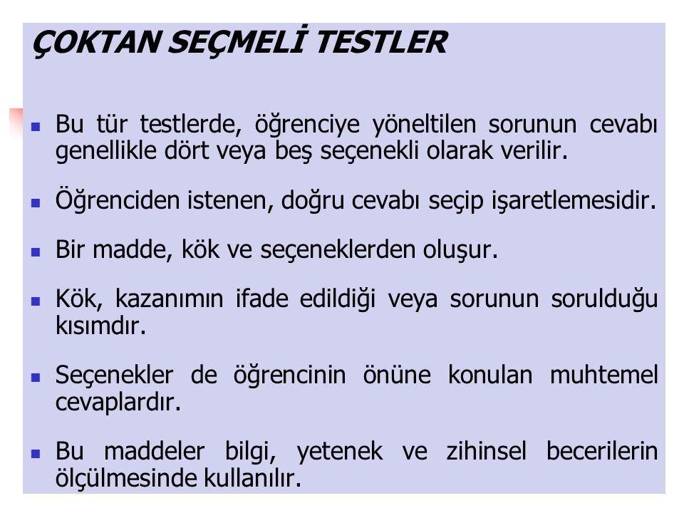 ÇOKTAN SEÇMELİ TESTLER