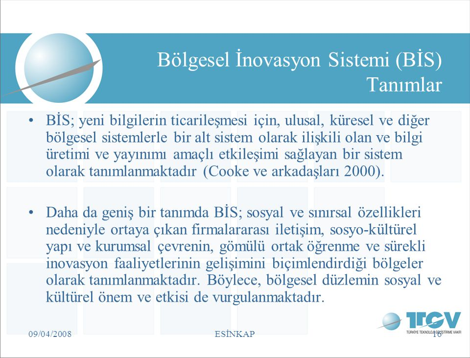 Bölgesel İnovasyon Sistemi (BİS) Tanımlar
