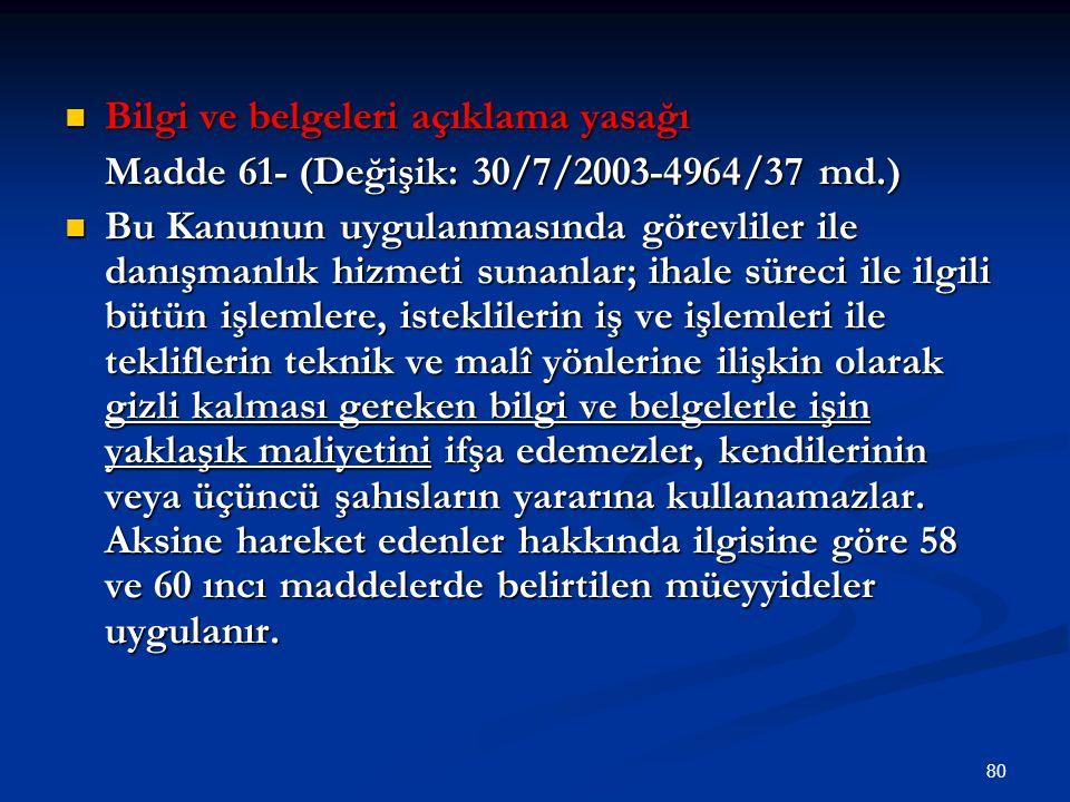 Bilgi ve belgeleri açıklama yasağı