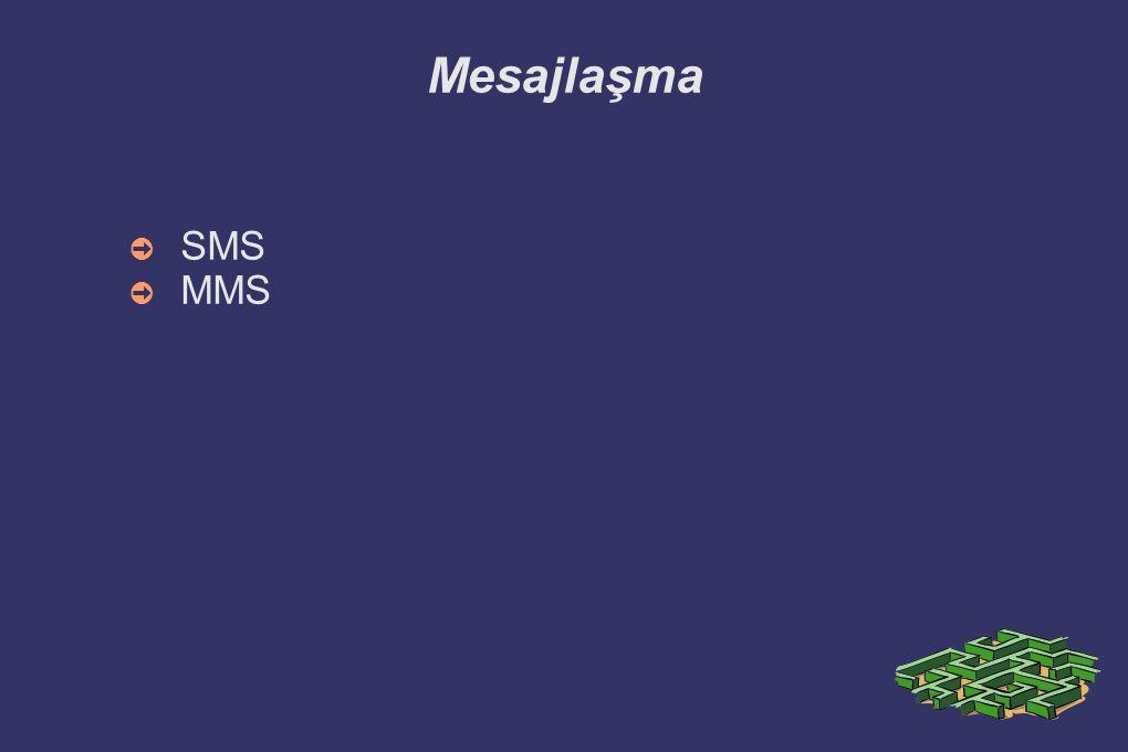 Mesajlaşma SMS MMS