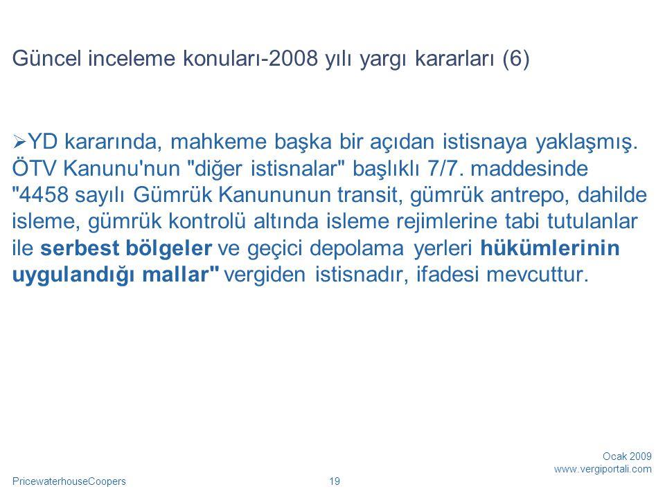 Güncel inceleme konuları-2008 yılı yargı kararları (6)