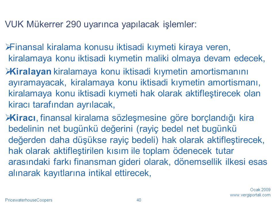 VUK Mükerrer 290 uyarınca yapılacak işlemler: