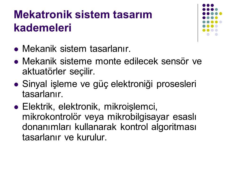 Mekatronik sistem tasarım kademeleri