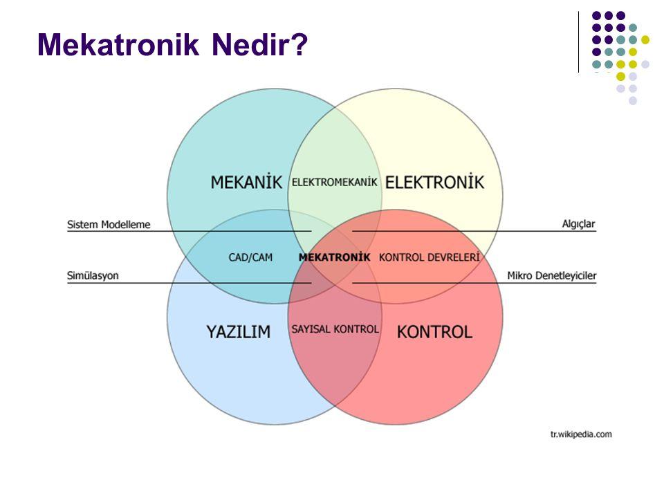Mekatronik Nedir