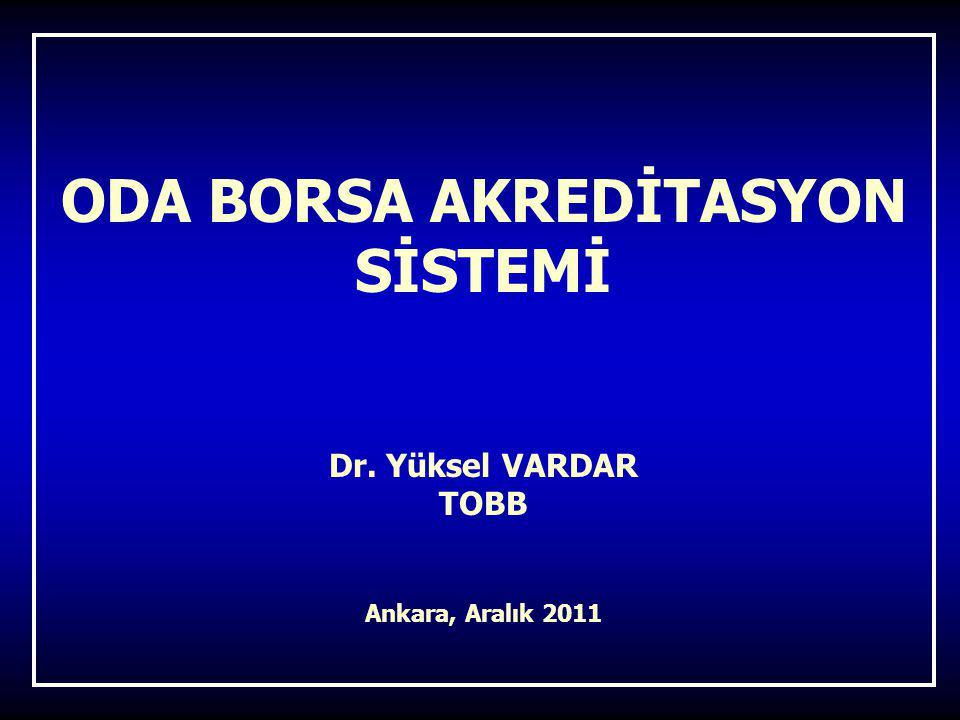 ODA BORSA AKREDİTASYON SİSTEMİ Dr