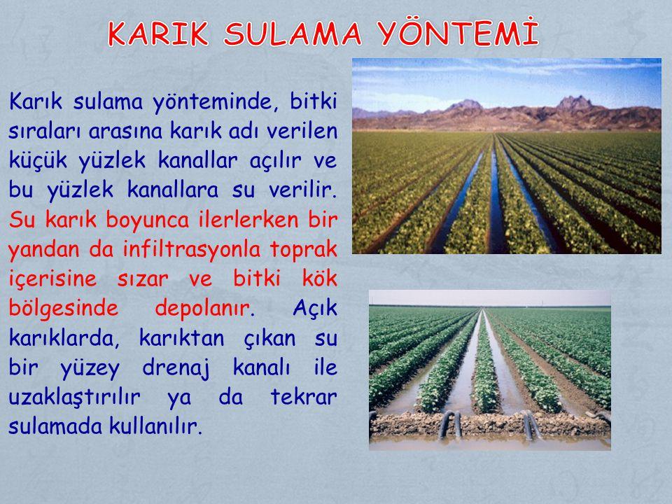 Karik Sulama Yöntemİ