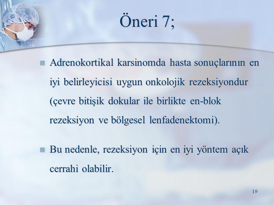 Öneri 7;