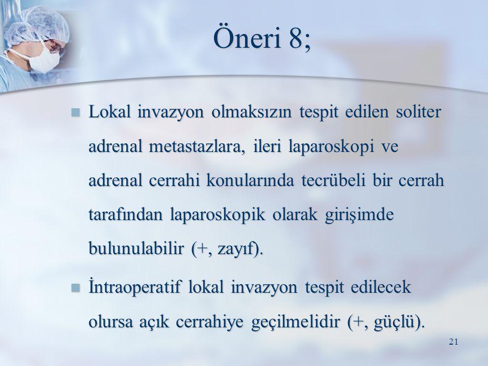 Öneri 8;