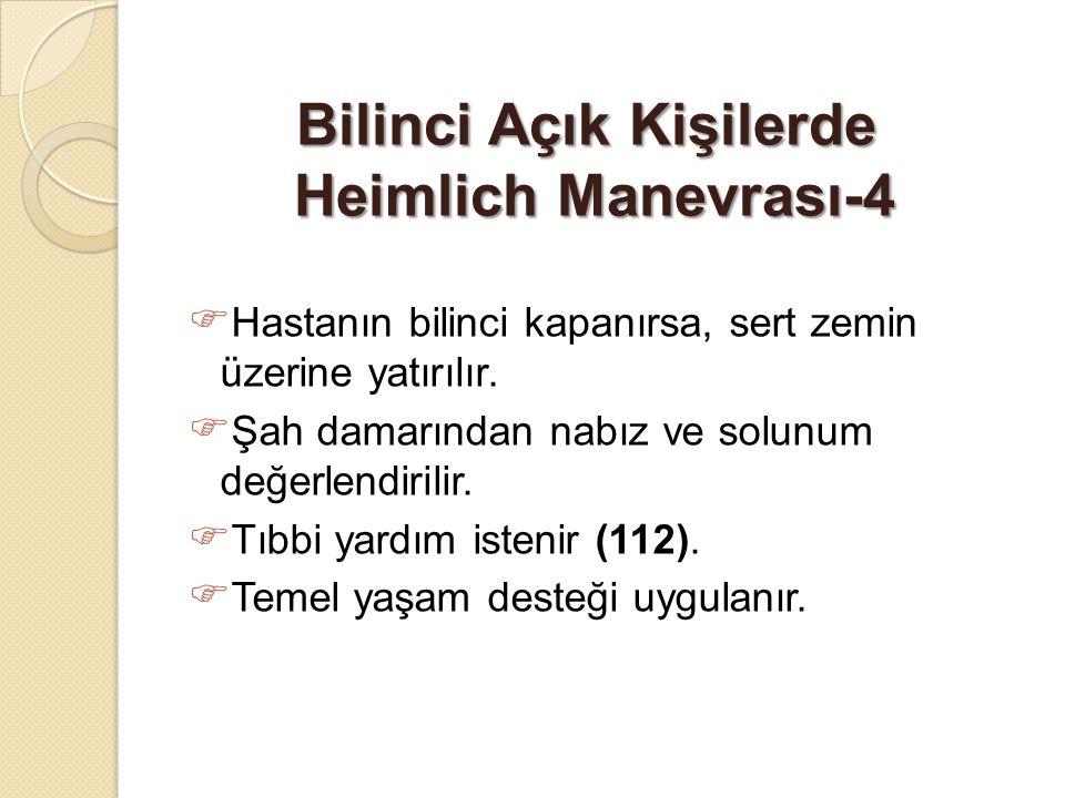 Bilinci Açık Kişilerde Heimlich Manevrası-4