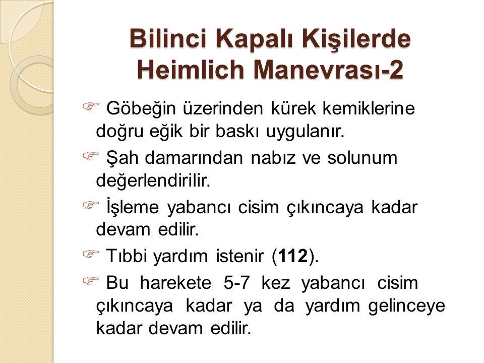 Bilinci Kapalı Kişilerde Heimlich Manevrası-2