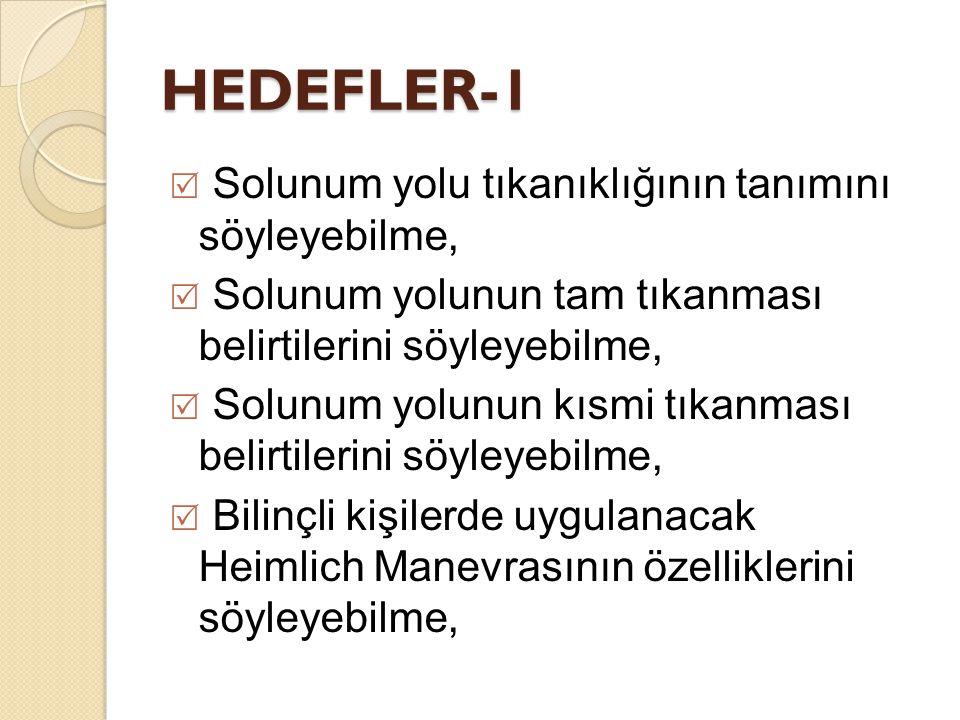 HEDEFLER-1 Solunum yolu tıkanıklığının tanımını söyleyebilme,