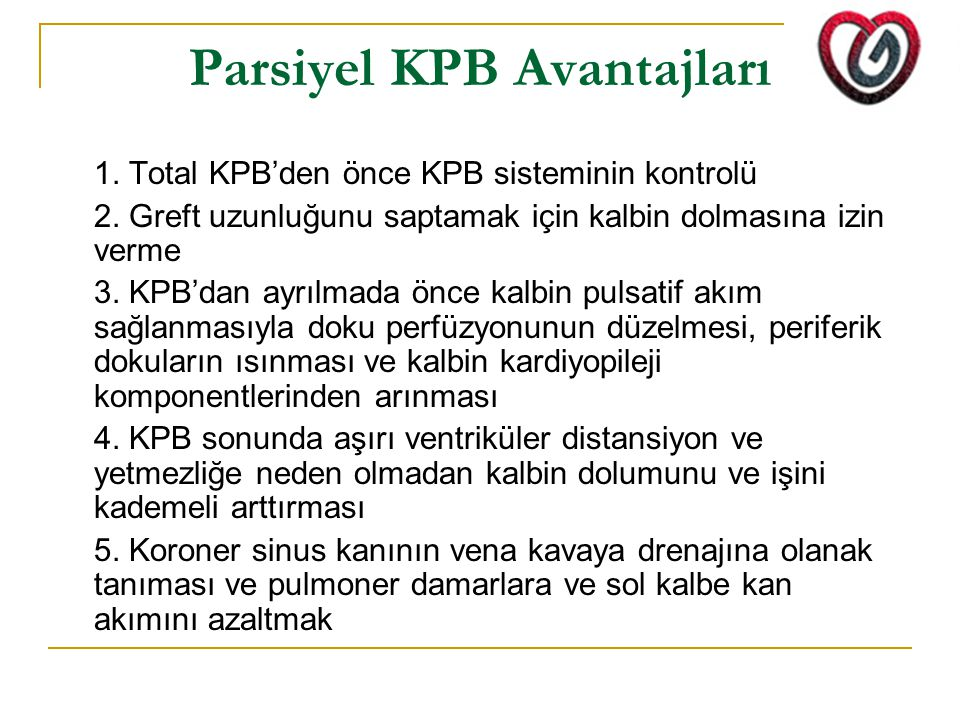 Parsiyel KPB Avantajları
