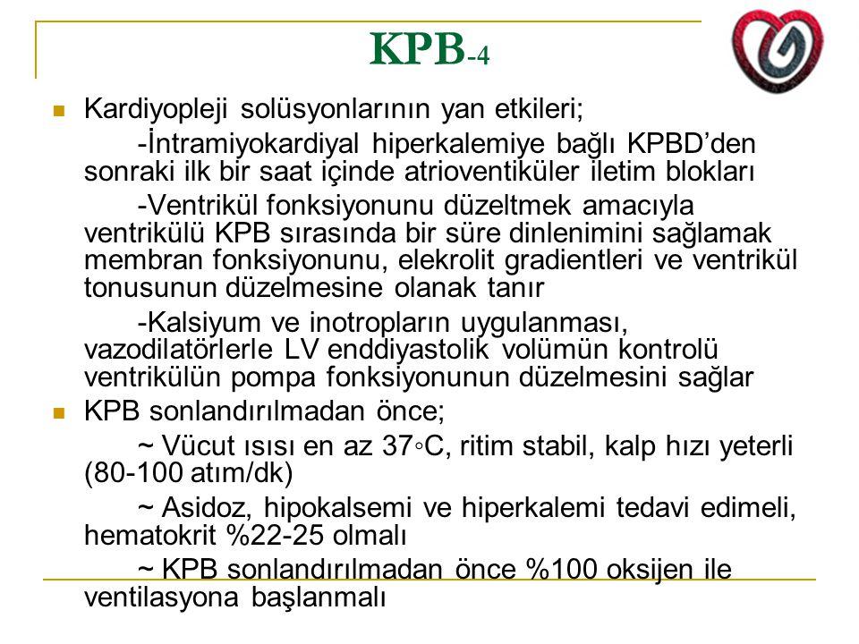KPB-4 Kardiyopleji solüsyonlarının yan etkileri;