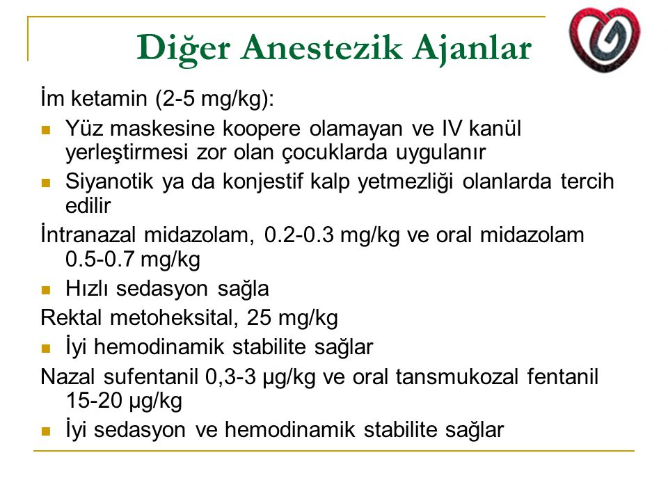 Diğer Anestezik Ajanlar