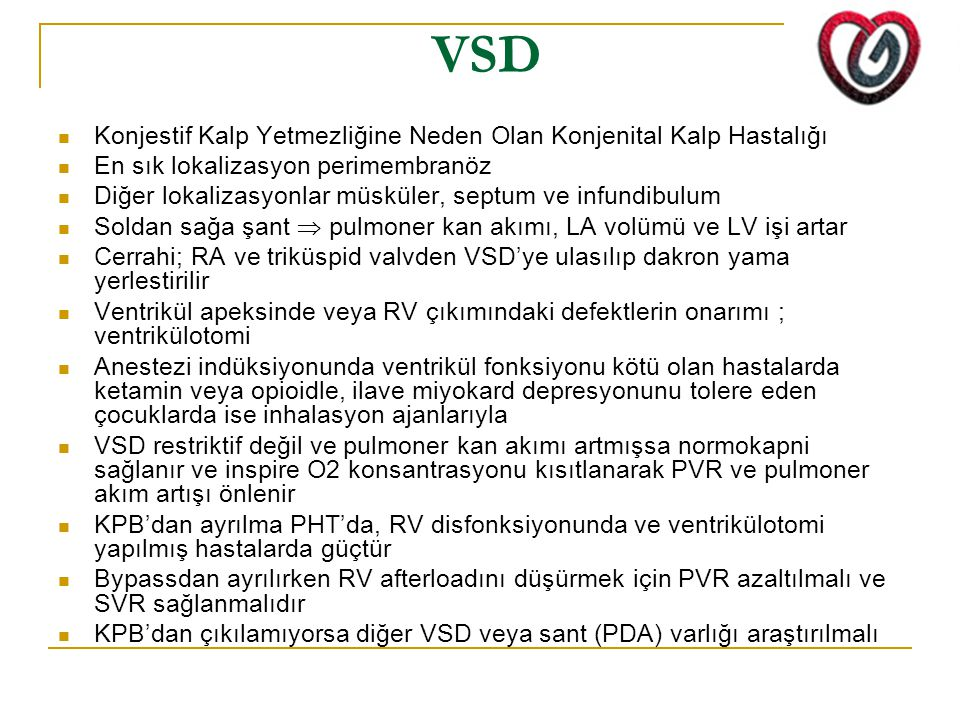 VSD Konjestif Kalp Yetmezliğine Neden Olan Konjenital Kalp Hastalığı