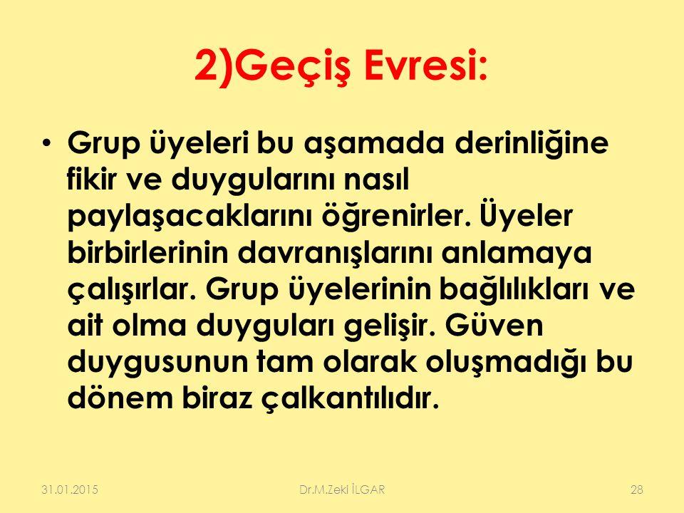 2)Geçiş Evresi: