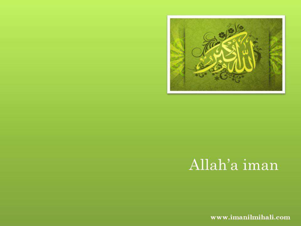Allah'a iman www.imanilmihali.com