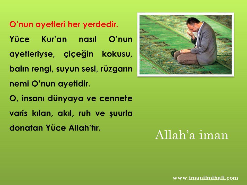 Allah'a iman O'nun ayetleri her yerdedir.