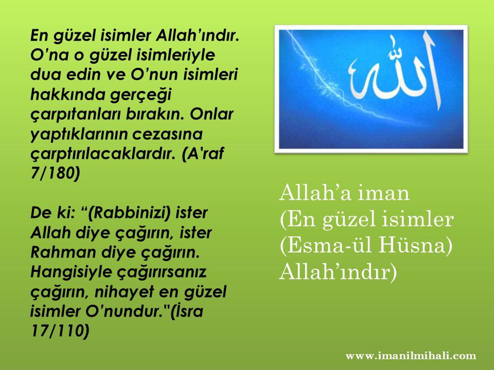 Allah'a iman (En güzel isimler (Esma-ül Hüsna) Allah'ındır)