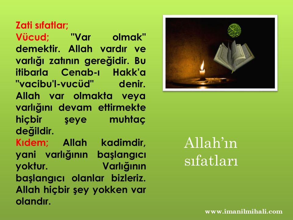 Allah'ın sıfatları Zati sıfatlar;