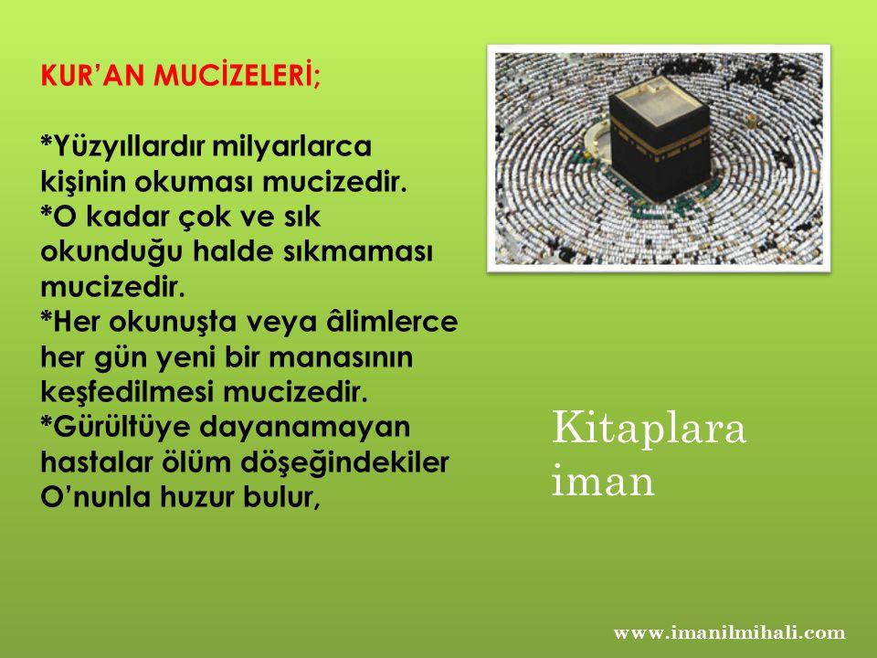 Kitaplara iman KUR'AN MUCİZELERİ;