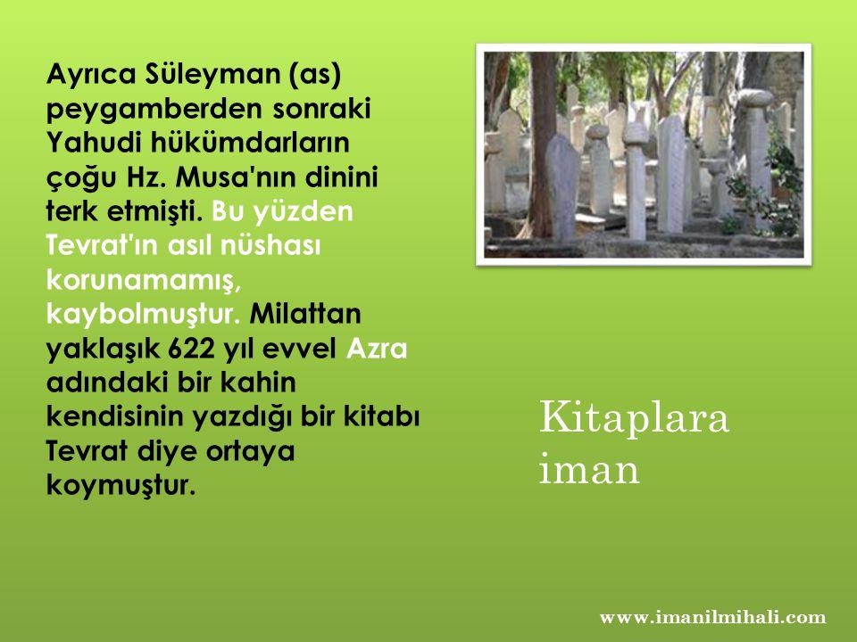 Ayrıca Süleyman (as) peygamberden sonraki Yahudi hükümdarların çoğu Hz