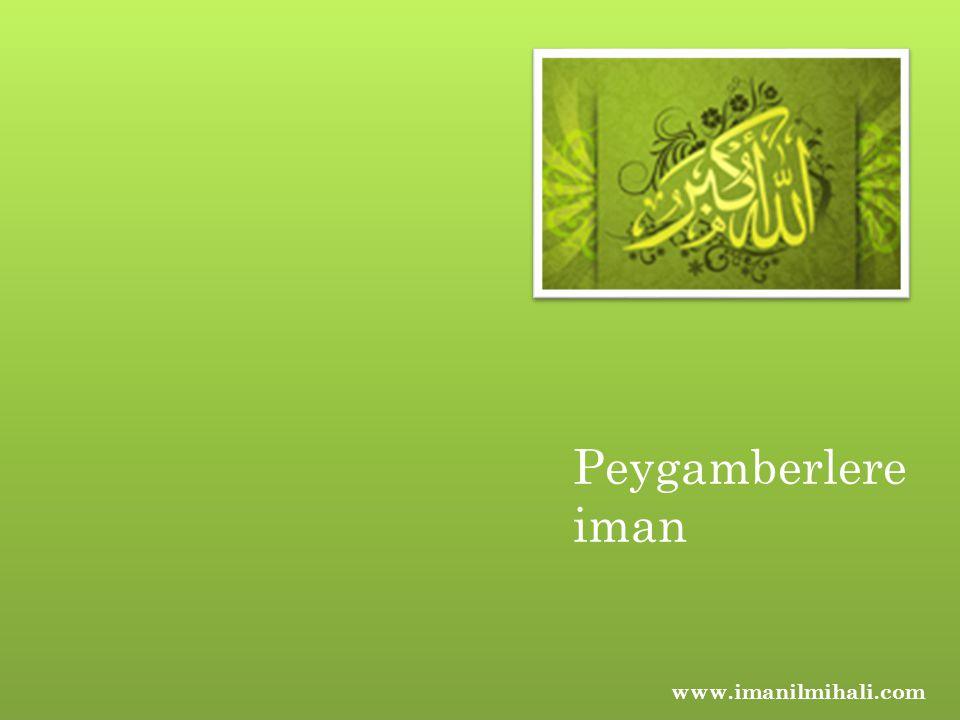 Peygamberlere iman www.imanilmihali.com