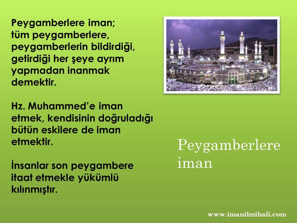 Peygamberlere iman Peygamberlere iman;