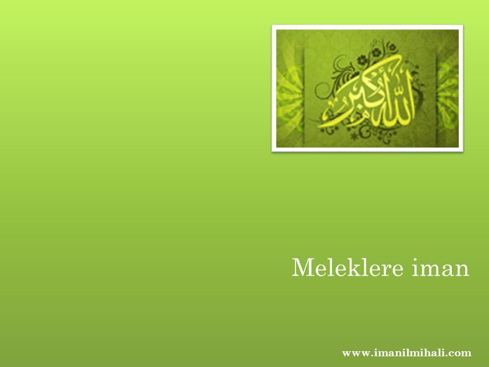 Meleklere iman www.imanilmihali.com