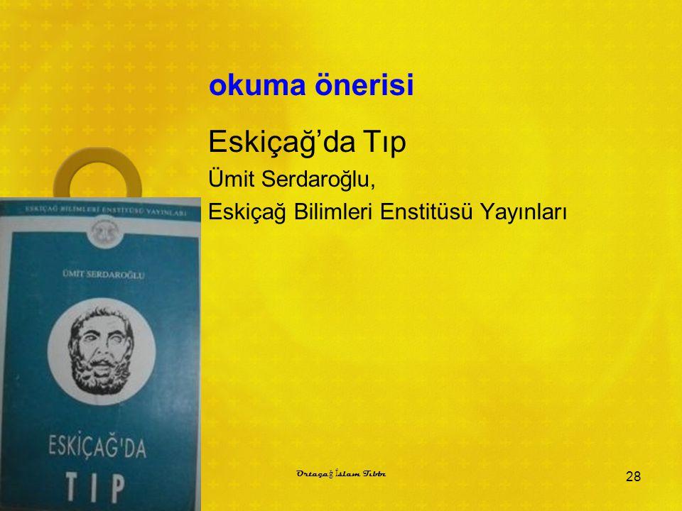 okuma önerisi Eskiçağ'da Tıp Ümit Serdaroğlu,