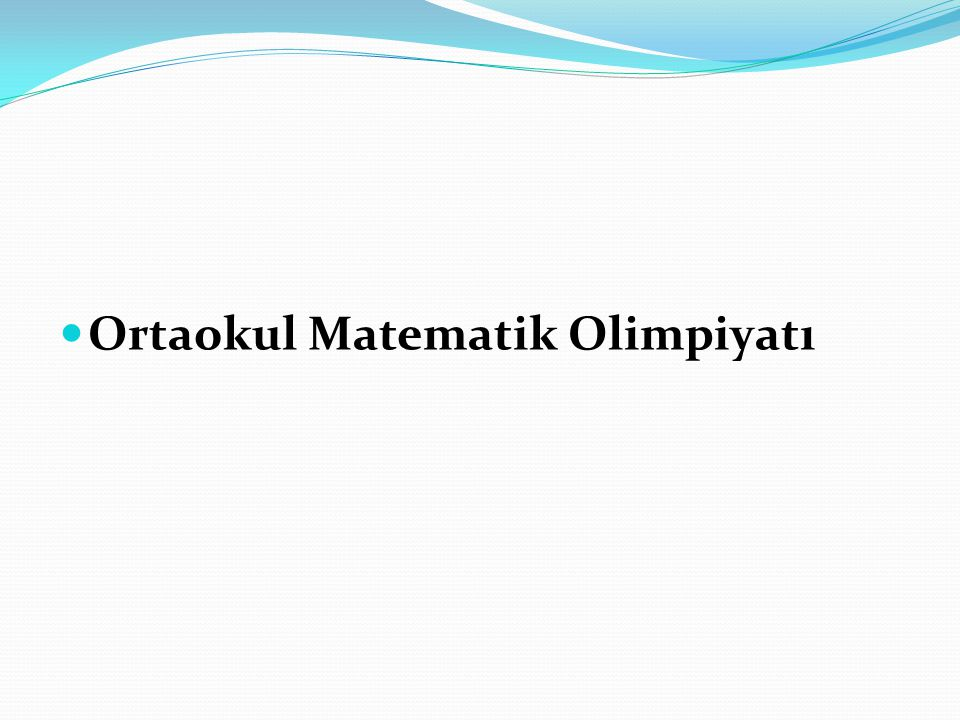 Ortaokul Matematik Olimpiyatı