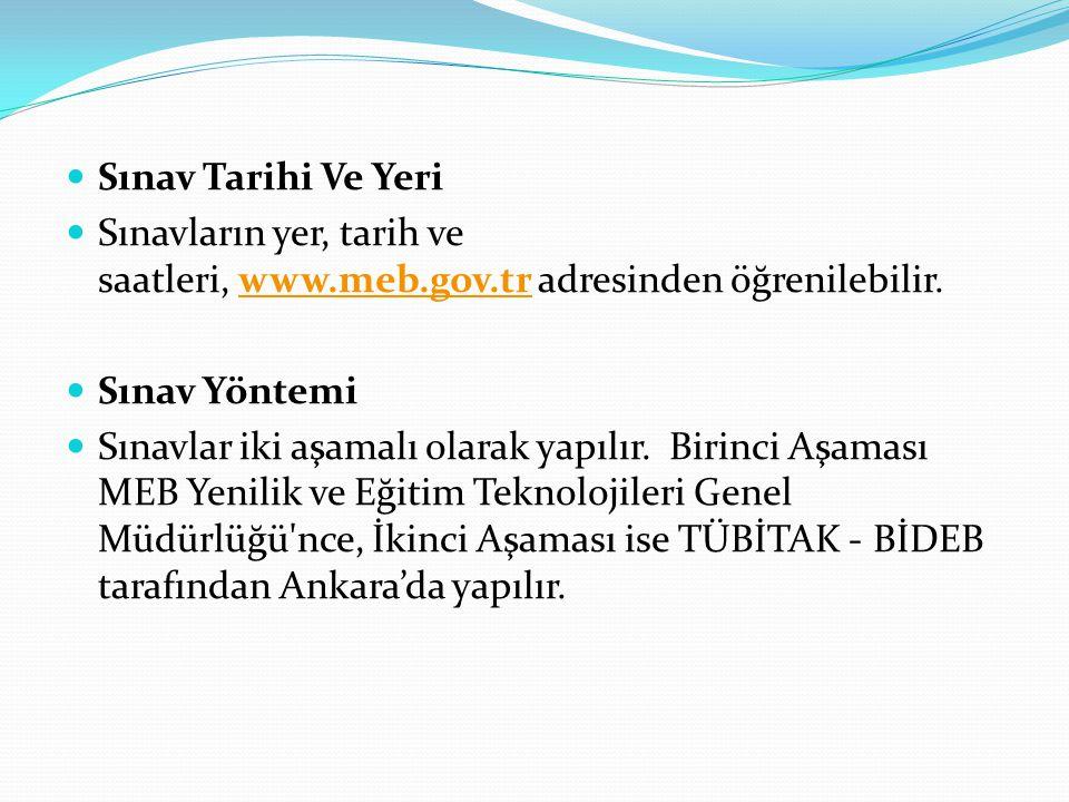 Sınav Tarihi Ve Yeri Sınavların yer, tarih ve saatleri, www.meb.gov.tr adresinden öğrenilebilir. Sınav Yöntemi.