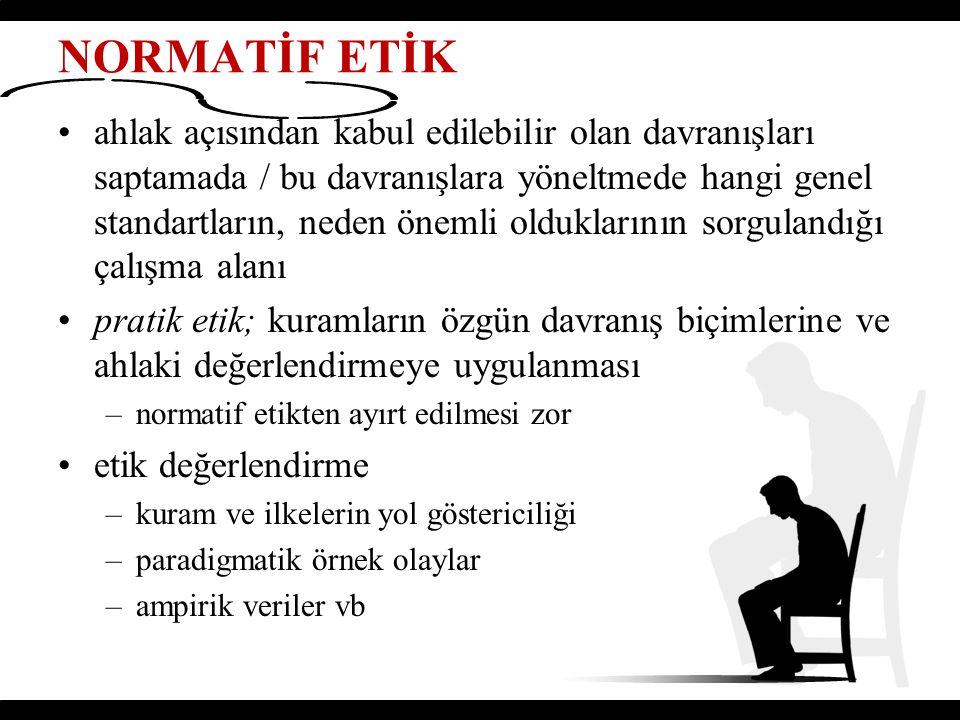 NORMATİF ETİK