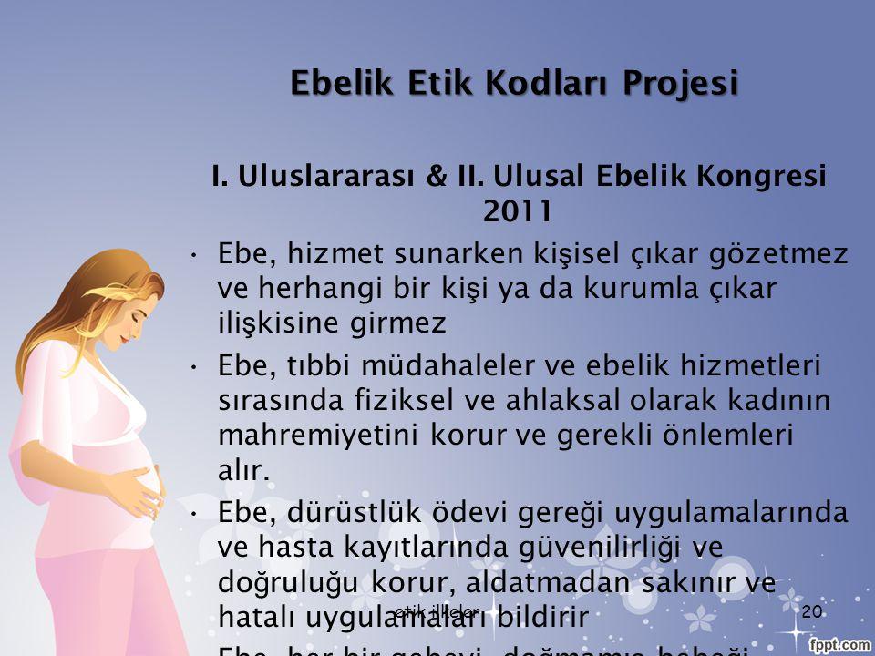 Ebelik Etik Kodları Projesi