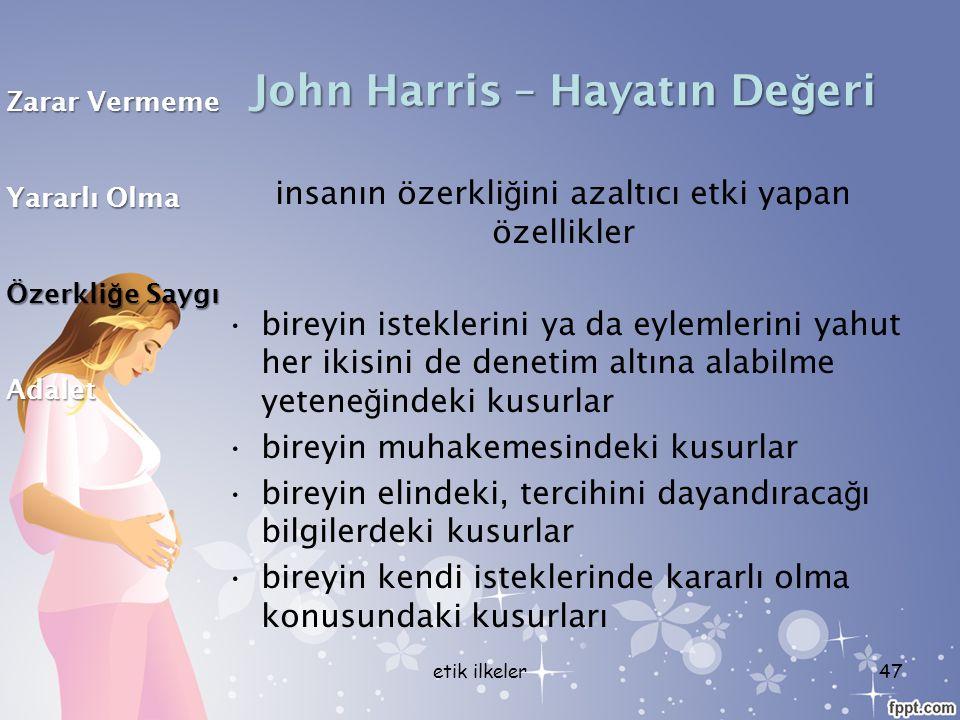 John Harris – Hayatın Değeri