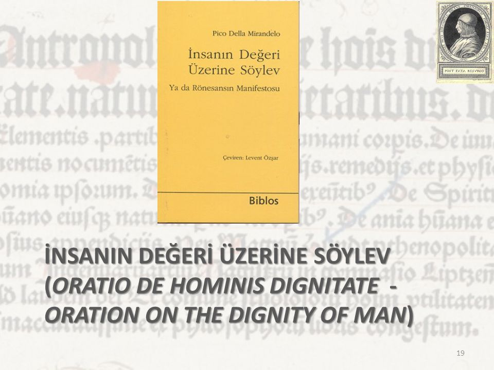 İnsanIn Değerİ Üzerİne Söylev (Oratio de Hominis Dignitate - Oration on the Dignity of Man)