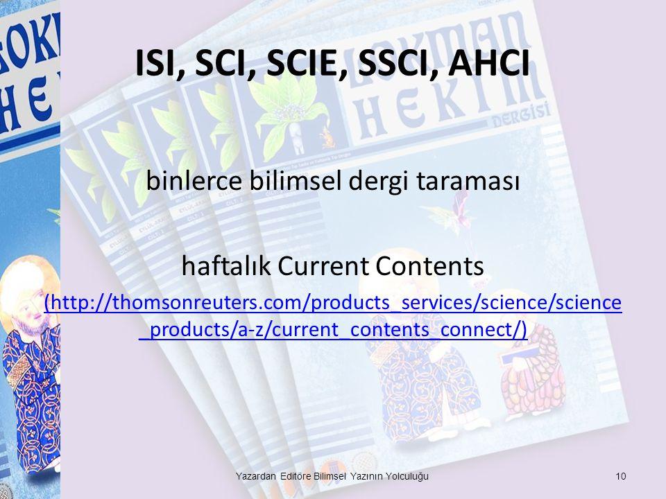 ISI, SCI, SCIE, SSCI, AHCI binlerce bilimsel dergi taraması