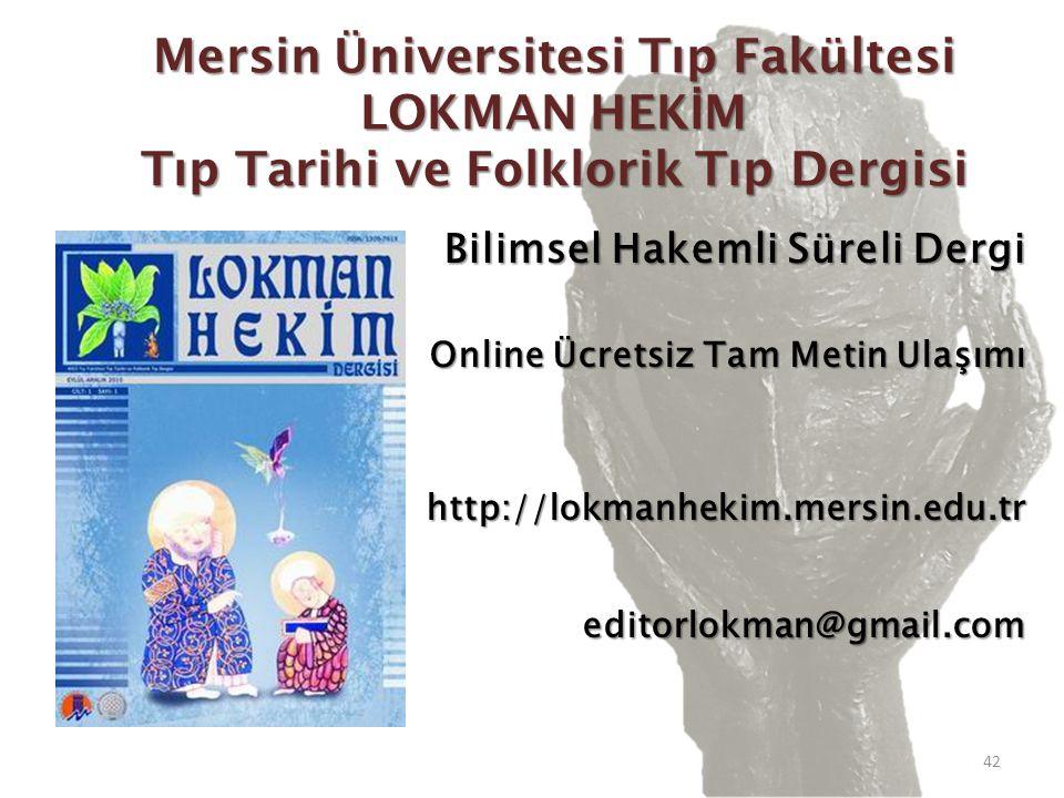 Mersin Üniversitesi Tıp Fakültesi LOKMAN HEKİM Tıp Tarihi ve Folklorik Tıp Dergisi