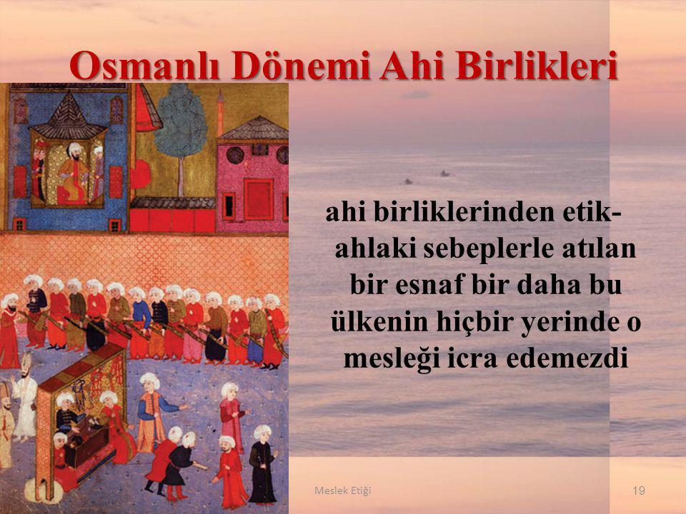Osmanlı Dönemi Ahi Birlikleri