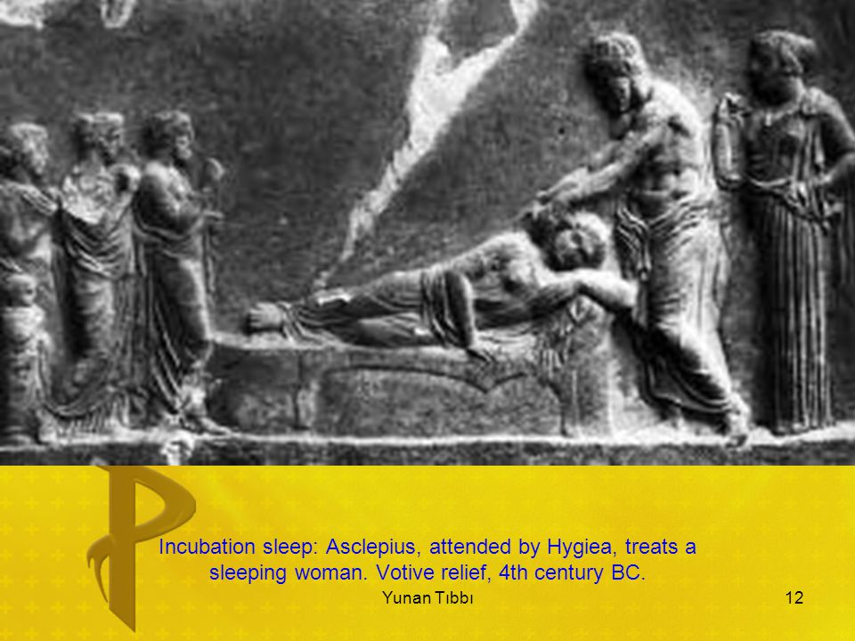 Incubation sleep: Asclepius, attended by Hygiea, treats a sleeping woman. Votive relief, 4th century BC.