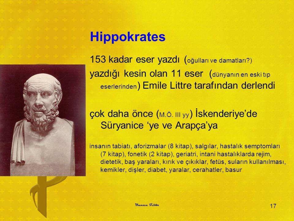 Hippokrates 153 kadar eser yazdı (oğulları ve damatları )