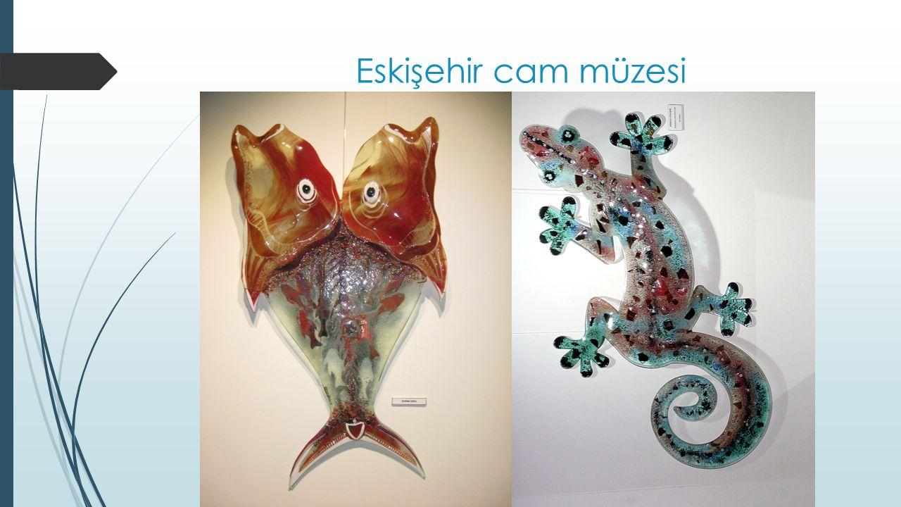 Eskişehir cam müzesi