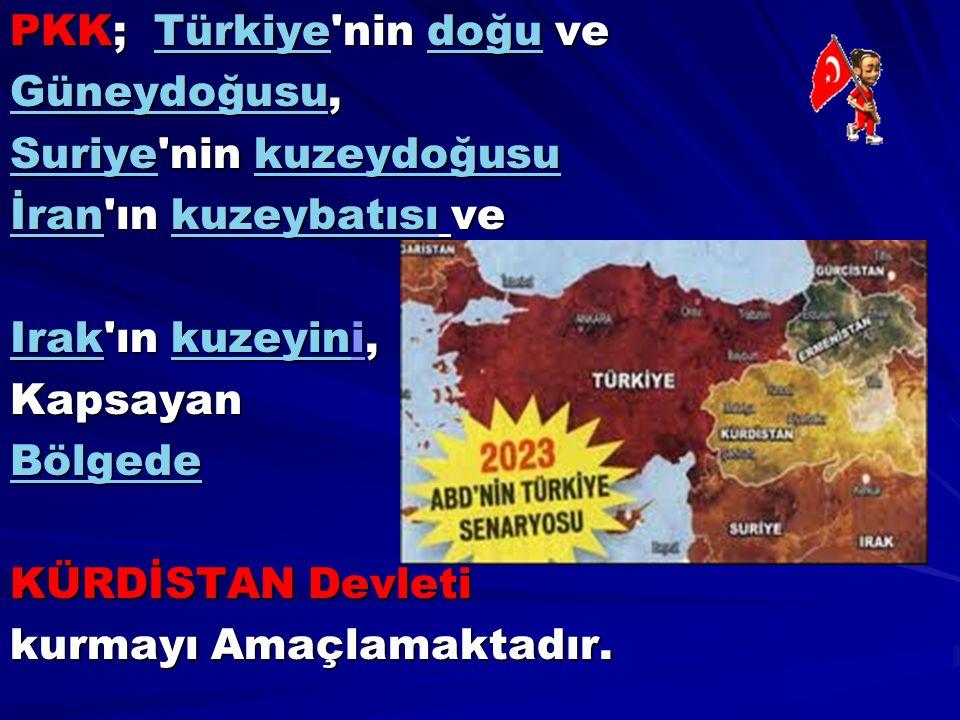 PKK; Türkiye nin doğu ve